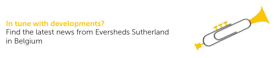 Find the latest news from Eversheds Sutherland in Belgium.