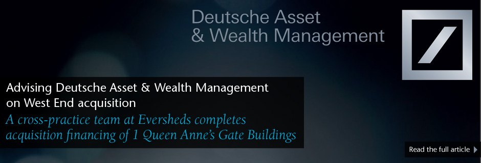 Advising Deutsche Asset and Wealth Management on West End acquisition