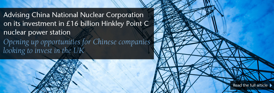 Eversheds advises Chinese investor on Hinkley Point financing
