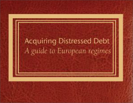 Acquiring Distressed Debt - a guide to European regimes