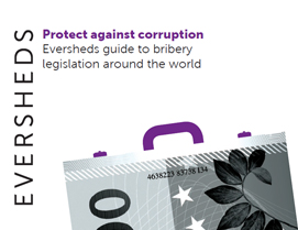 Eversheds guide to bribery legislation around the world