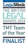 The Legal Week British Legal Awards 2014 TMT Team of the year Finalist