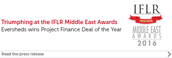 Eversheds triumphs at the IFLR Middle East Awards