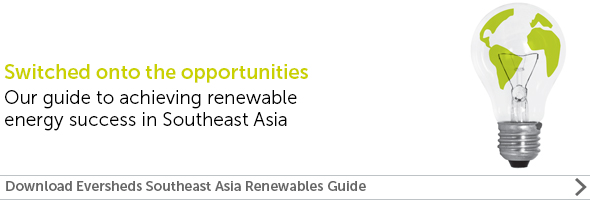 Read: Eversheds Sutherland guide to acheiving renewable energy success in Southeast Asia