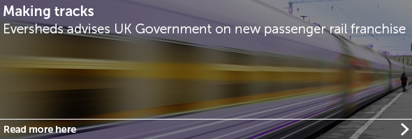 Eversheds advises UK Government on award of new passenger rail franchise