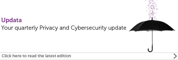 Updata - Quarterly Privacy and Cybersecurity update - Eversheds