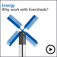 Energy: why work with Eversheds? view the video