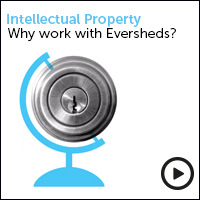 Intellectual property - Why work with Eversheds? view the video