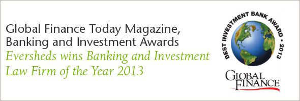 Banking and Investment Law Firm of the Year 2103 - Global Finance Today Magazine
