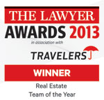 The Lawyer Awards 2013 - Winner of Real Estate Team of the Year